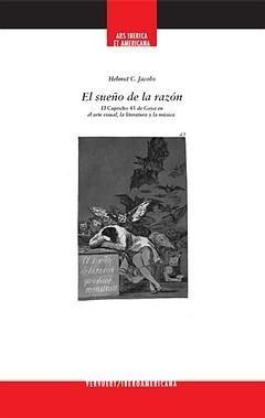 Novedad editorial. El sueño de la razón. El Capricho 43 de Goya en el arte visual, la literatura y la música.